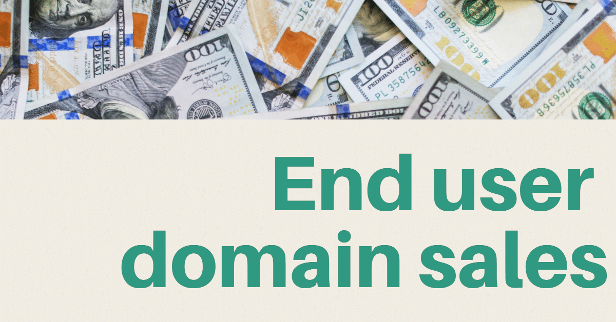 End user domain name sales up to $70,000