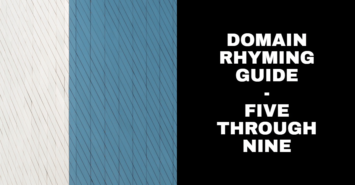 Here's a rhyming table for 5-9 for numeric domains